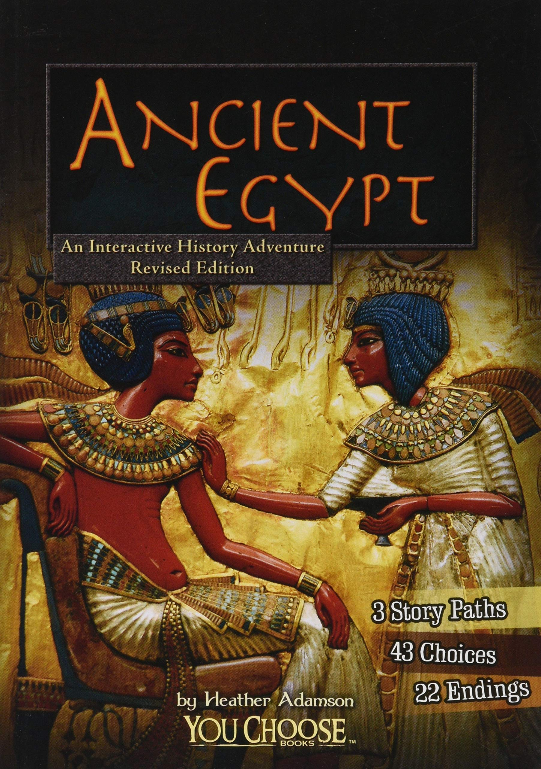An Interactive History Adventure  Ancient Egypt  You Choose Books  You Choose  Historical Eras