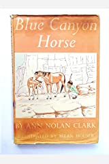 Blue Canyon Horse Hardcover