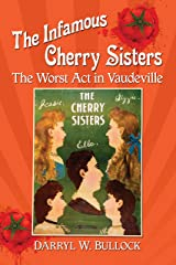 The Infamous Cherry Sisters: The Worst Act in Vaudeville