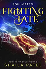 Fighting Fate (Joining of Souls Book 2) Kindle Edition