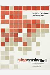 Stop Erasing Hell: An Interactive Workbook for Individual or Small-Group Study Kindle Edition