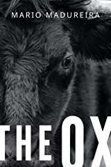 The Ox: A resurrection ritual (English Edition) eBook Kindle