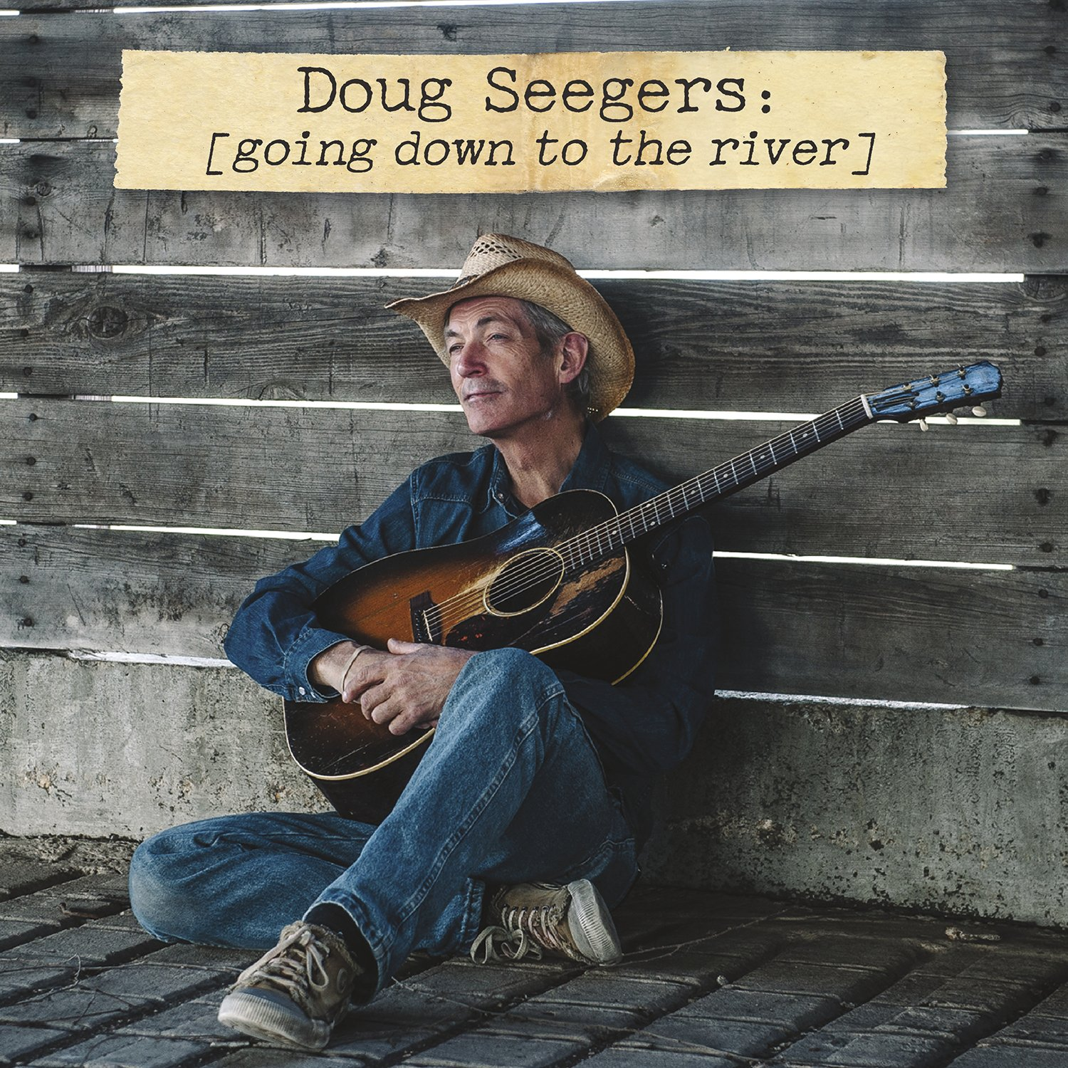 doug seegers going down to the river music