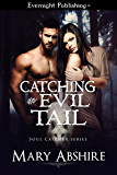 Catching an Evil Tail (Soul Catcher Book 2)