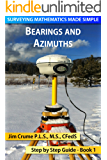 Bearings and Azimuths (Surveying Mathematics Made Simple Book 1)