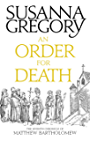 An Order For Death: The Seventh Matthew Bartholomew Chronicle