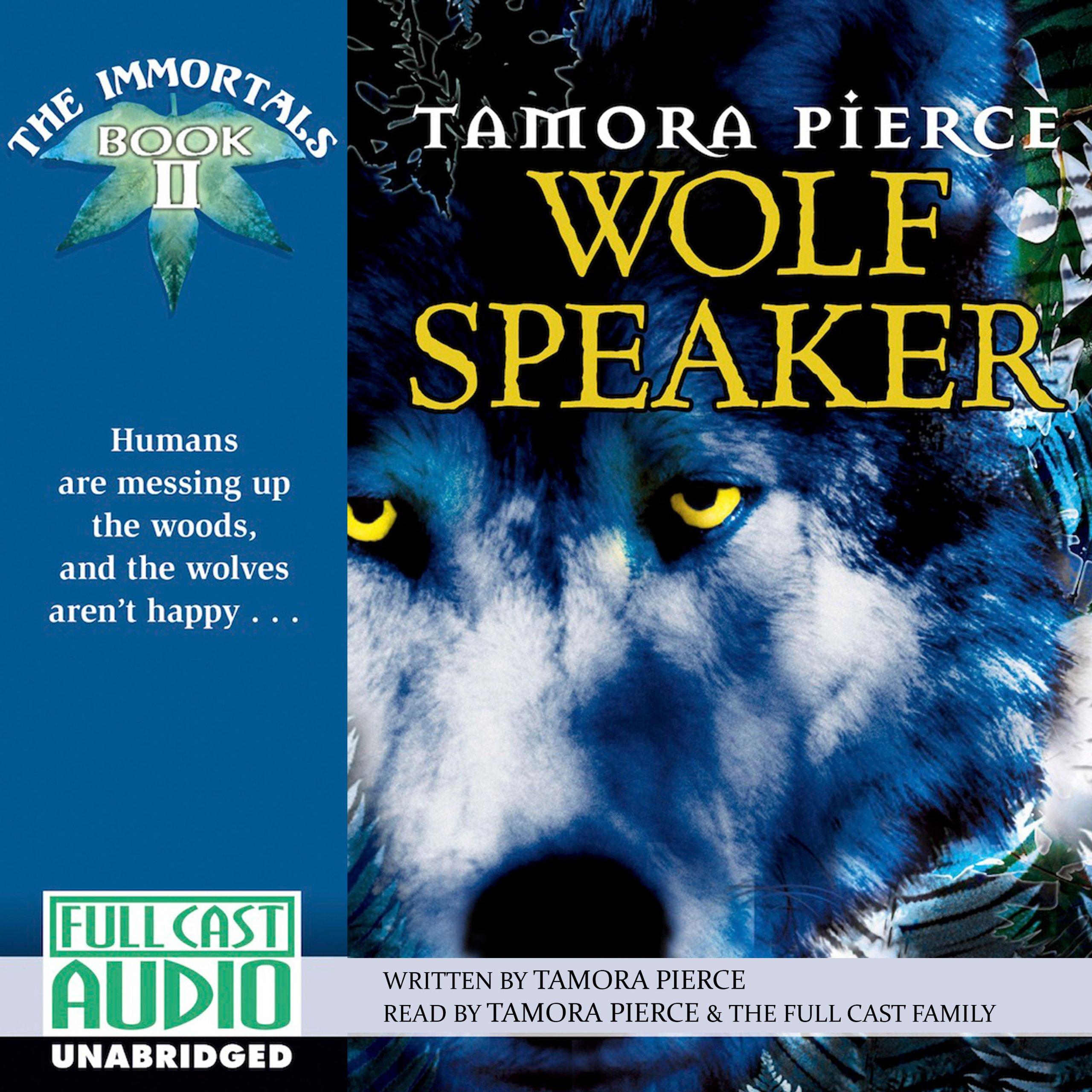 Wolf Speaker  The Immortals  Book 2