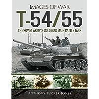 T-54/55:The Soviet Army's Cold War Main Battletank