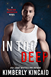 In Too Deep: A Forbidden Lovers Romantic Suspense