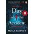 Day of the Accident: The compelling and emotional thriller with a twist you won't believe