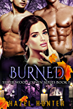 Burned (Book 9 of Silver Wood Coven): A Serial MFM Paranormal Romance