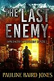 The Last Enemy: Lonesome Lawmen Book 1 (The Lonesome Lawmen)