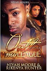 Outta My League Kindle Edition