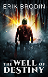 The Well of Destiny (Endangered Norse Gods Book 2)