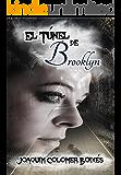 El túnel de Brooklyn (Spanish Edition)