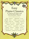 Easy Piano Classics : 97 Pieces for Early and Intermediate Players