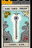 The Card Sharp: A Vestigial Tale (Vestigial Tales Book 4)