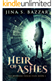 Heir of Ashes (The Roxanne Fosch Files Book 1)