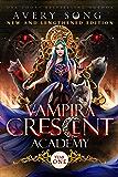 Vampira Crescent Academy : Year One