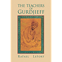 The Teachers of Gurdjieff
