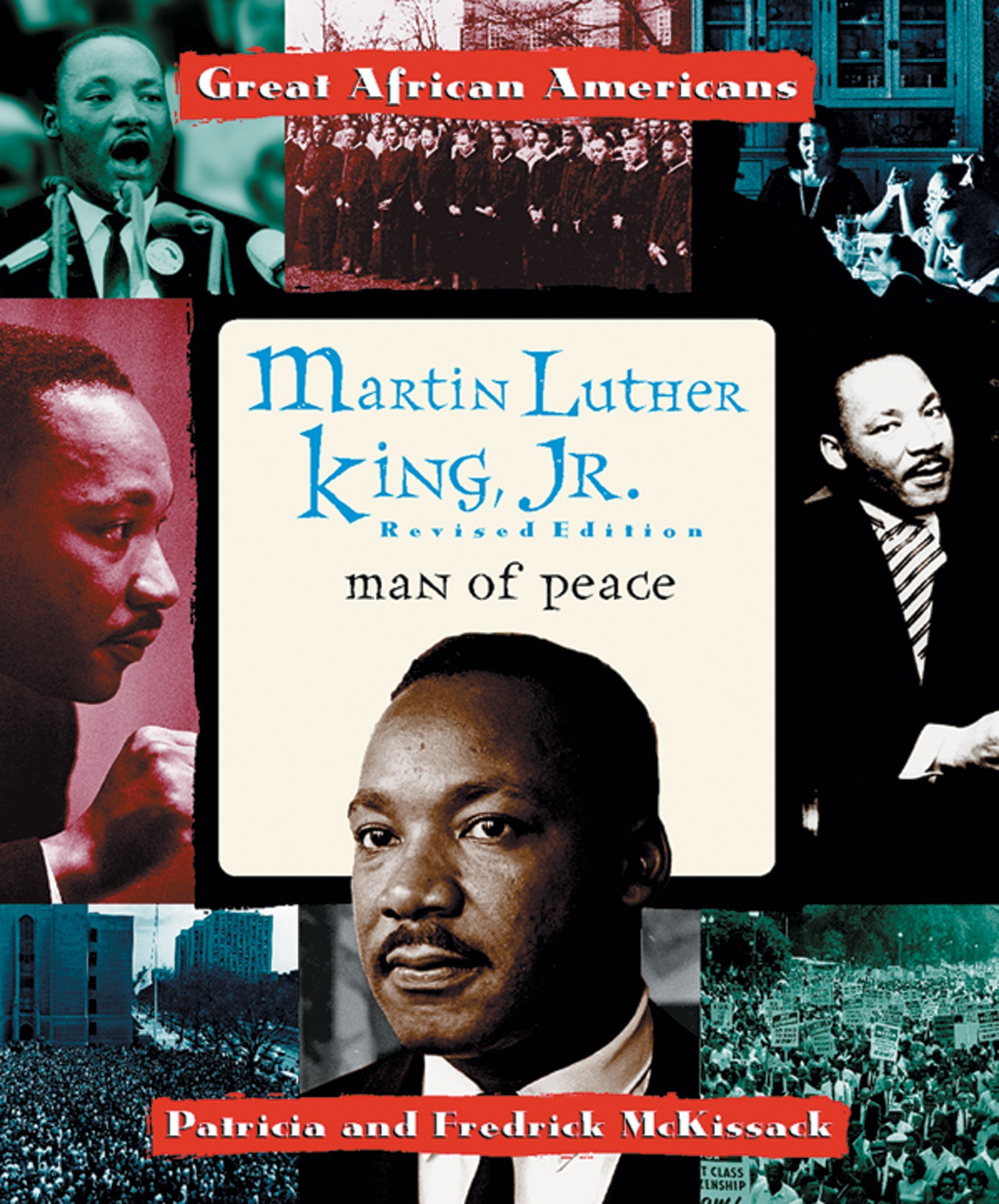 Martin Luther King, Jr: Man of Peace (Great African Americans Series)
