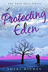 Protecting Eden (The Eden Hall Series Book 4) Kindle Edition