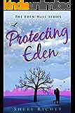 Protecting Eden (The Eden Hall Series Book 4)