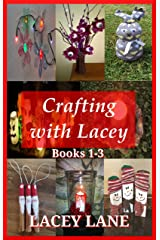 Crafting with Lacey: Books 1-3 Kindle Edition