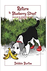 Return to Blueberry Street (Tails of Blueberry Street Book 2) Kindle Edition