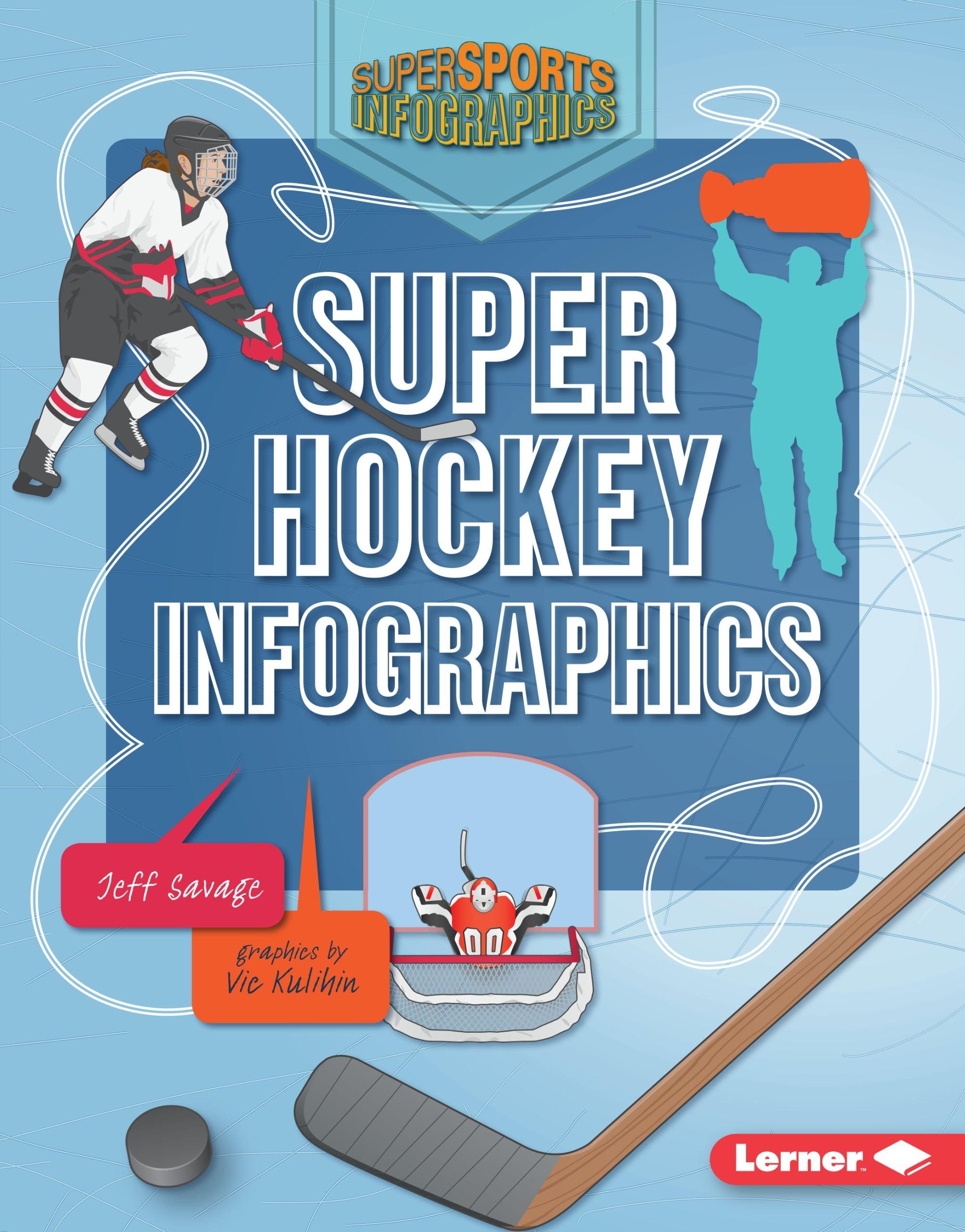 Super Hockey Infographics (Super Sports Infographics)