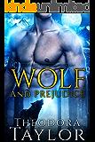 Wolf and Prejudice (Alpha Kings, Book 3): 50 Loving States, Alaska (The Alaska Princesses 2)