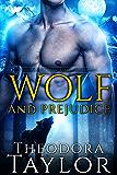 Wolf and Prejudice (The Alaska Princesses Trilogy, Book 2): [50 Loving States, Alaska]