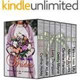 Mail Order Brides: Sometimes Love is only an Advertisement Away (7 stories of mail order love)