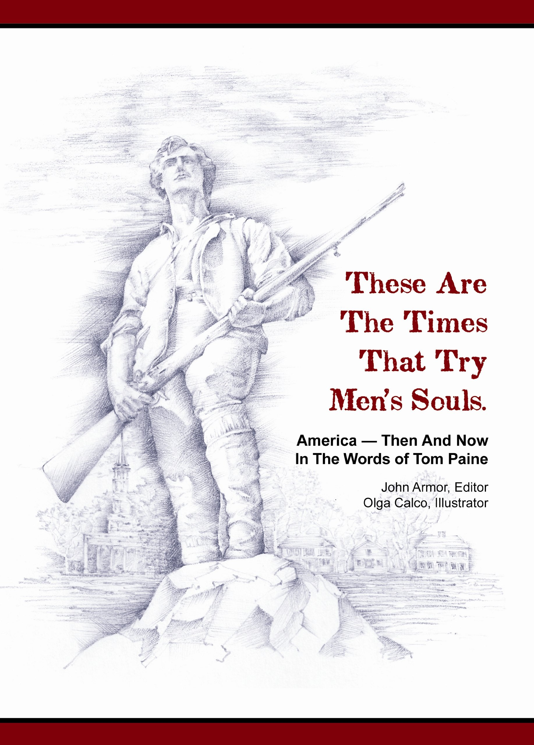 These Are the Times that Try Men's Souls: America--Then and Now in the Words of Tom Paine pdf