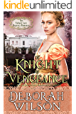 A Knight of Vengeance (The Valiant Love Regency Romance) (A Historical Romance Book)