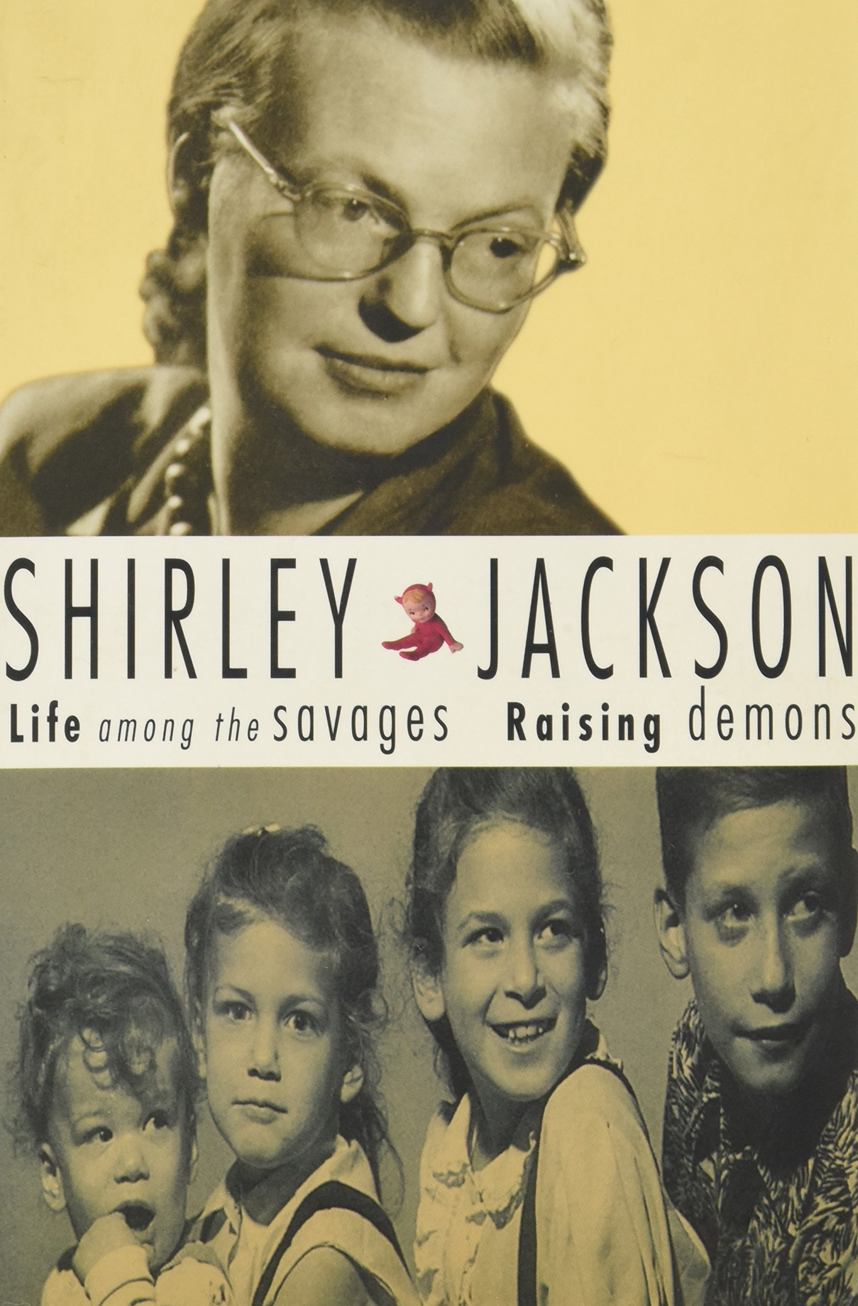 Life among the savages raising demons shirley jackson life among the savages raising demons shirley jackson 9780965780063 amazon books fandeluxe Gallery