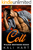 Colt (Wilder Brothers Rodeo Book 1)