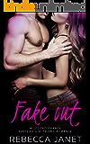 Fake Out: A SECOND CHANCE PRETEND GIRLFRIEND ROMANCE