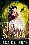Tame the Spark: a Greek Gods Romance (Mirrorside Book 0)