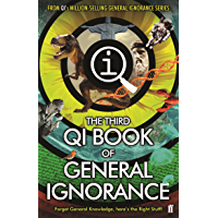 QI: The Third Book of General Ignorance (Qi: Book of General Ignorance 3)