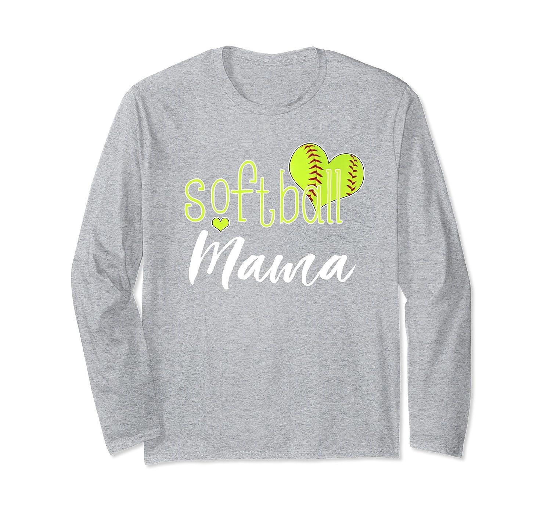 b8fc231e Softball Mama Long Sleeve T-Shirt Softball Mom Shirt-alottee gift ...