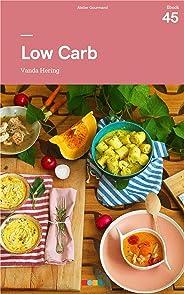 Low Carb: Tá na Mesa