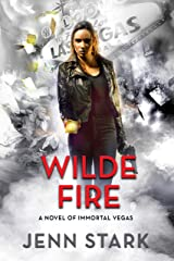 Wilde Fire: Immortal Vegas, Book 10 Kindle Edition