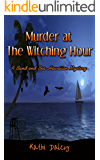 Murder at the Witching Hour (Sand and Sea Hawaiian Mystery Book 3)