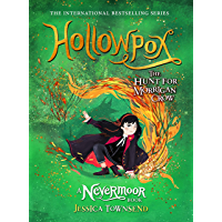Hollowpox: The Hunt for Morrigan Crow Book 3 (Nevermoor) (English Edition)