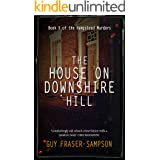 The House on Downshire Hill (Hampstead Murders Book 5)