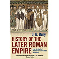 History of the Later Roman Empire: From the Death of Theodosius I to the Death of Justinian