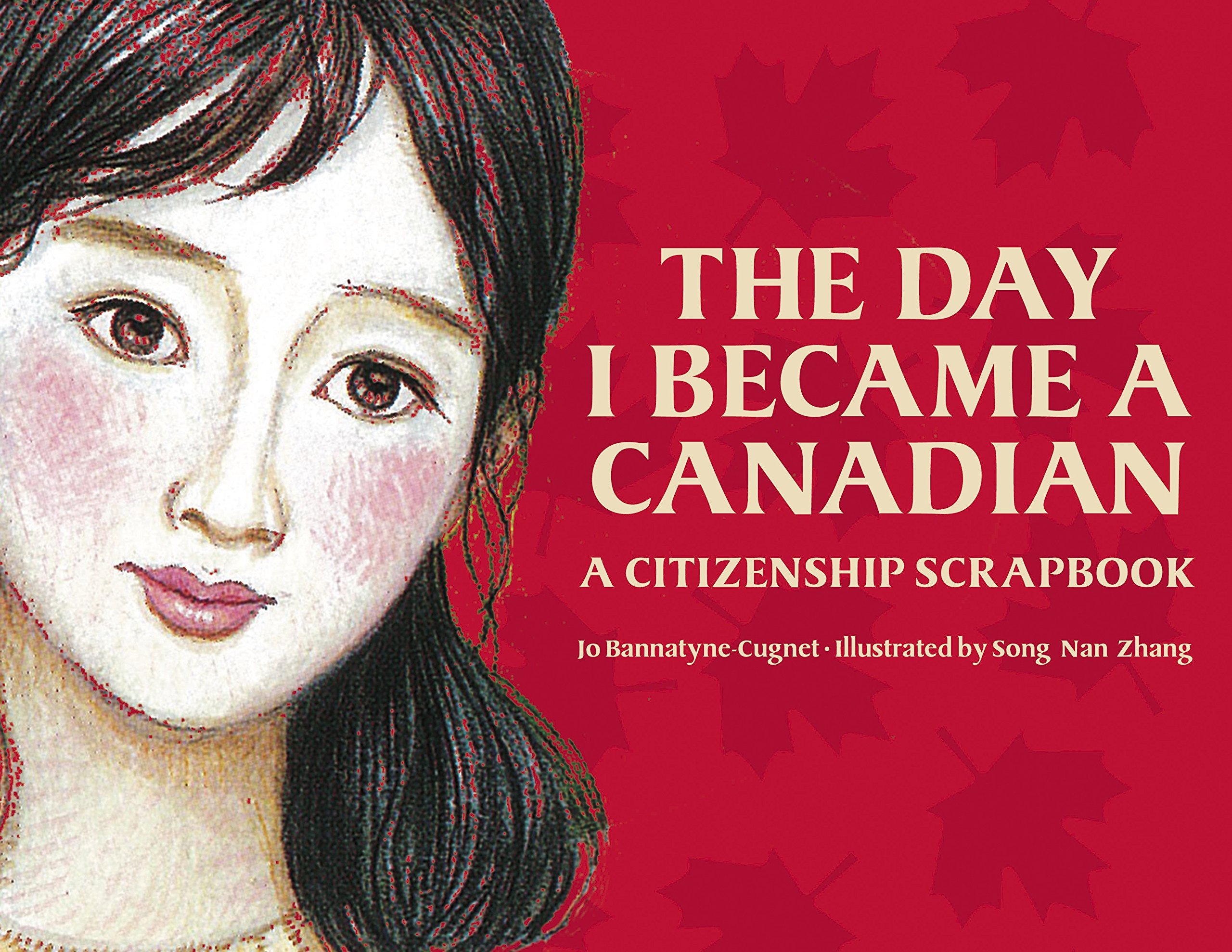 The Day I Became a Canadian: A Citizenship Scrapbook PDF