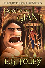 Jake & The Giant (The Gryphon Chronicles, Book 2) Kindle Edition
