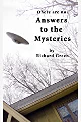 (there are no) Answers to the Mysteries Kindle Edition
